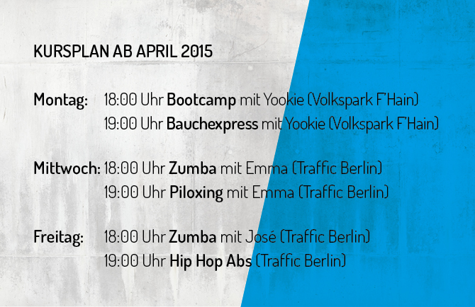 AM Personalt Training and Dance Kursplan ab April/Volkspark Fhain und Traffic